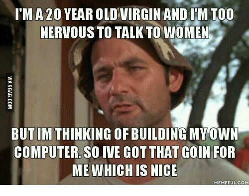 a virgin and 20