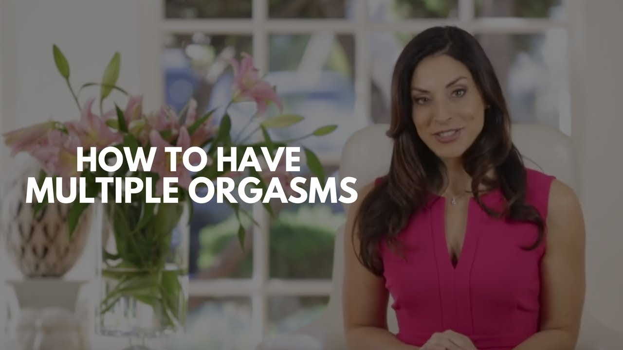 orgasms have How i can multiple