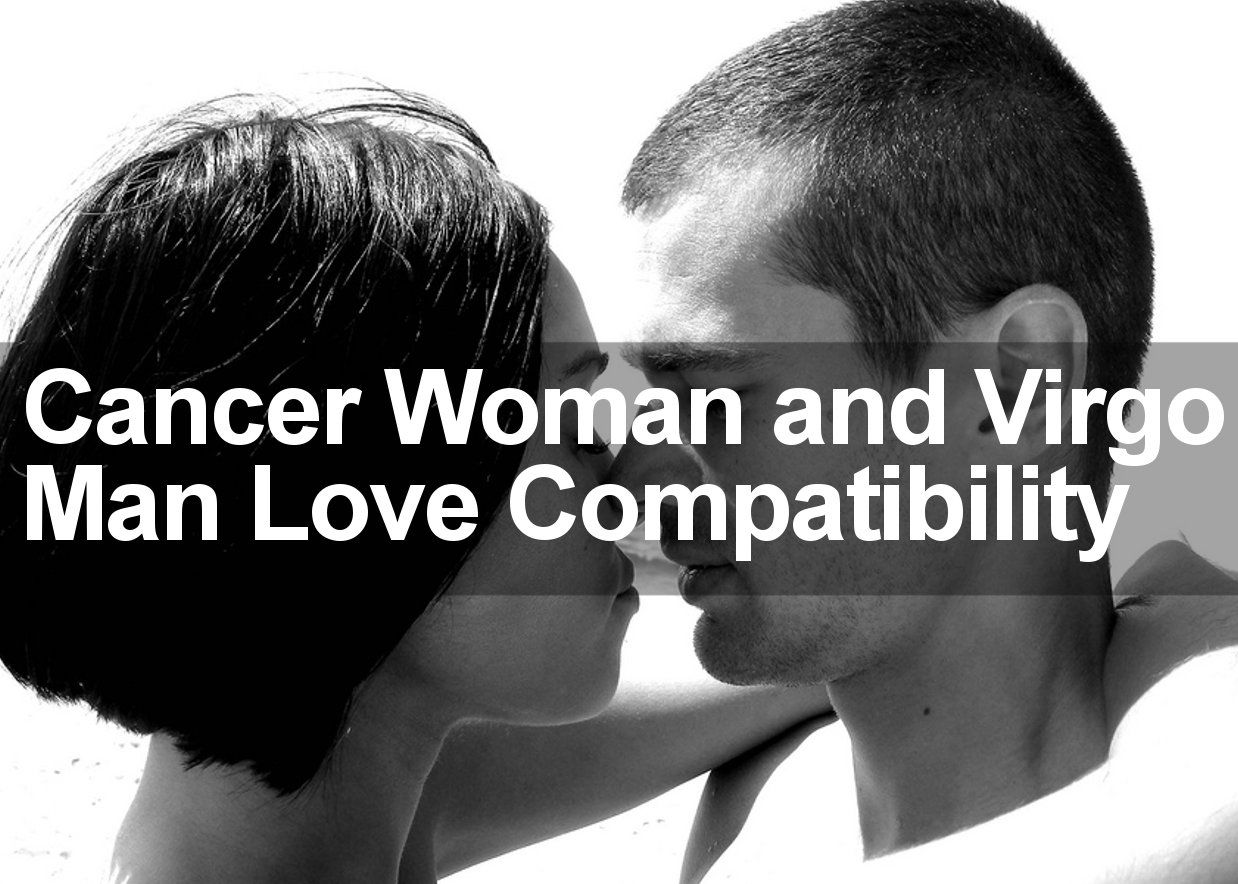 Cancer and virgo dating