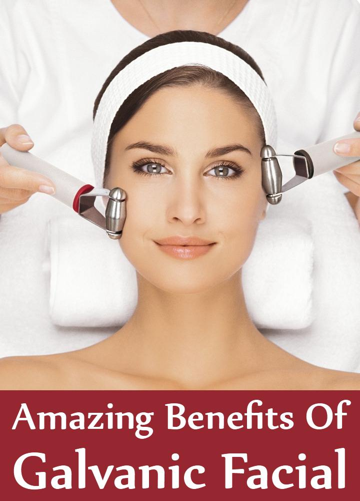 facial The benefits of treatments galvanic